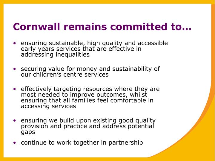 Cornwall remains committed to…