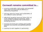 cornwall remains committed to