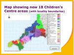 map showing new 18 children s centre areas with locality boundaries