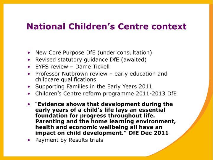 National Children's Centre context