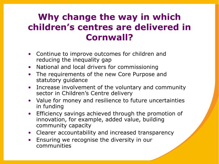 Why change the way in which children's centres are delivered in Cornwall?