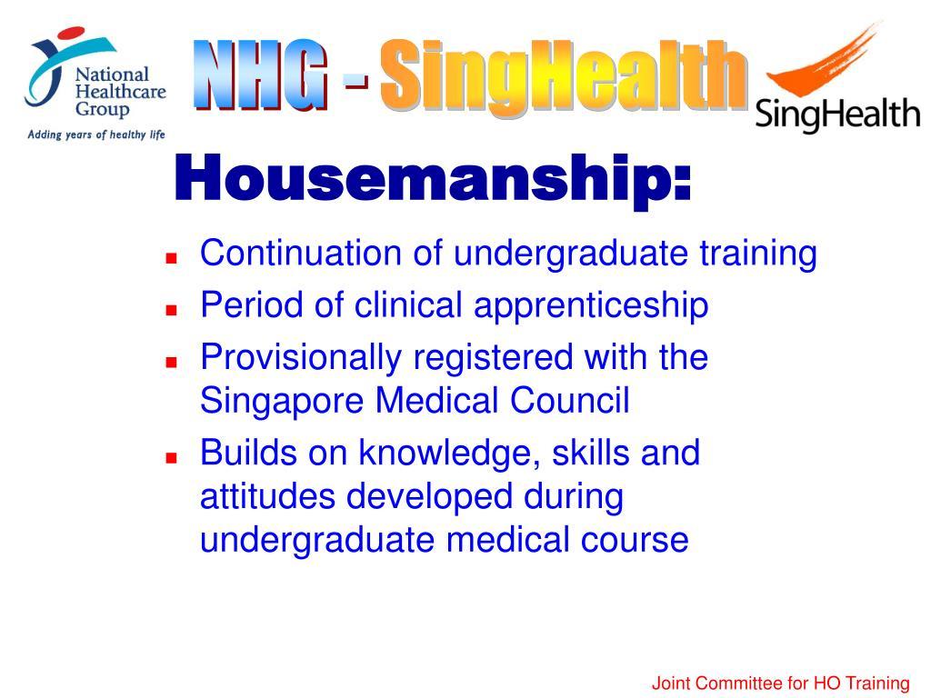 Housemanship: