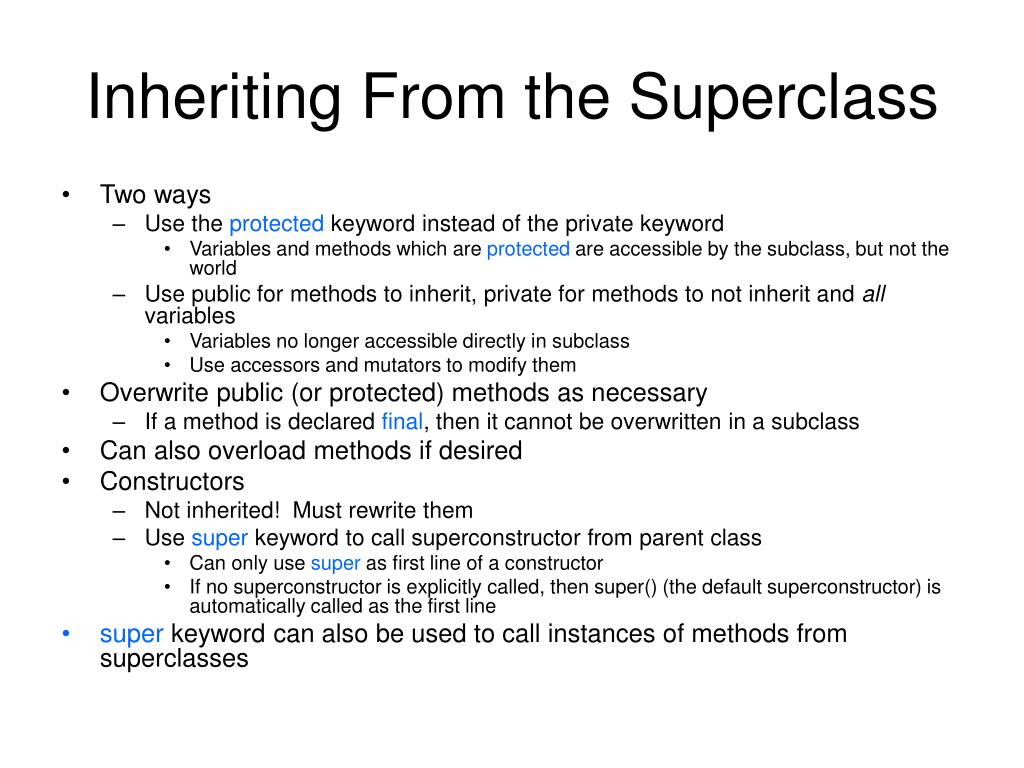 Inheriting From the Superclass