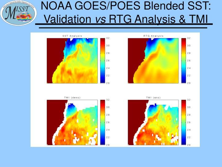 NOAA GOES/POES Blended SST: Validation