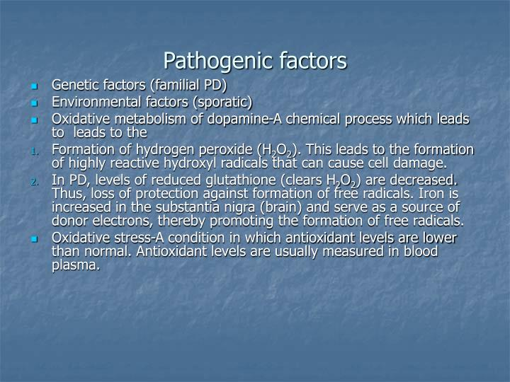 Pathogenic factors
