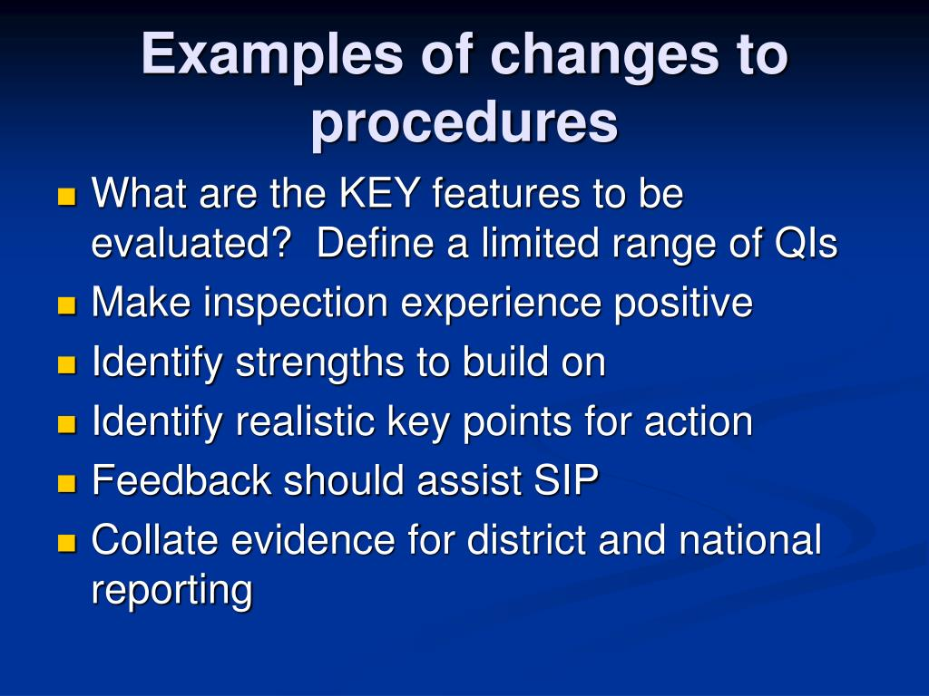 Examples of changes to procedures