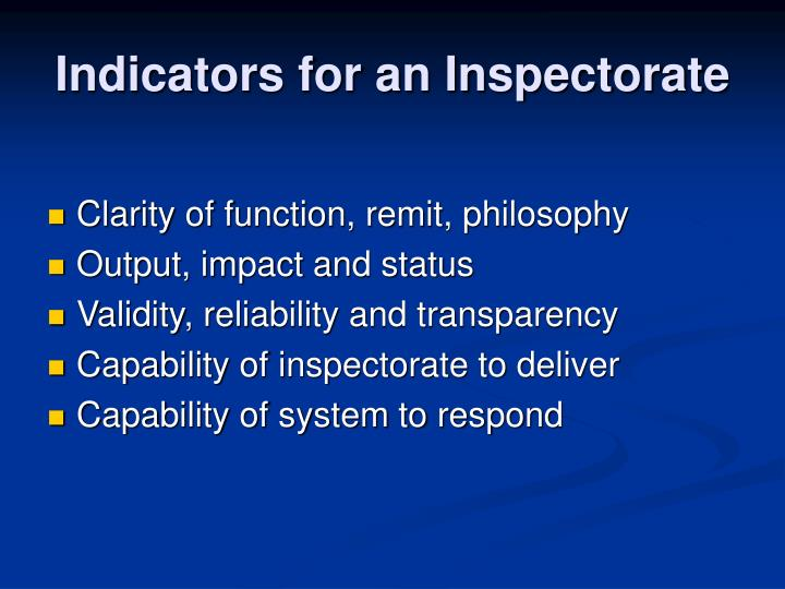 Indicators for an inspectorate