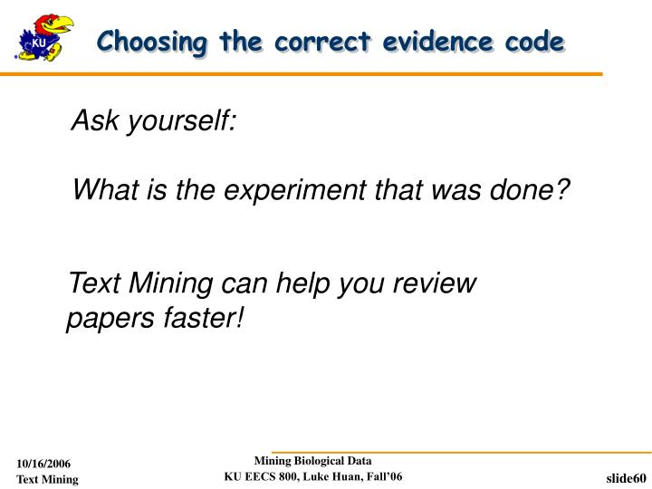 Choosing the correct evidence code