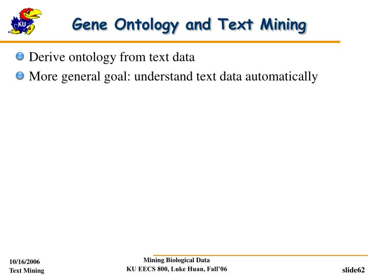 Gene Ontology and Text Mining