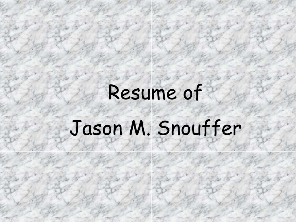 Resume of