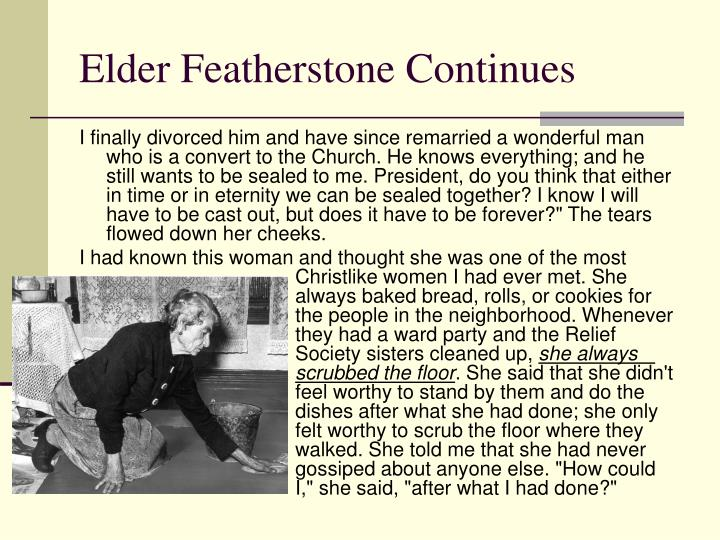 Elder Featherstone Continues