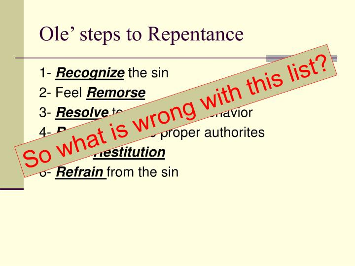 Ole' steps to Repentance