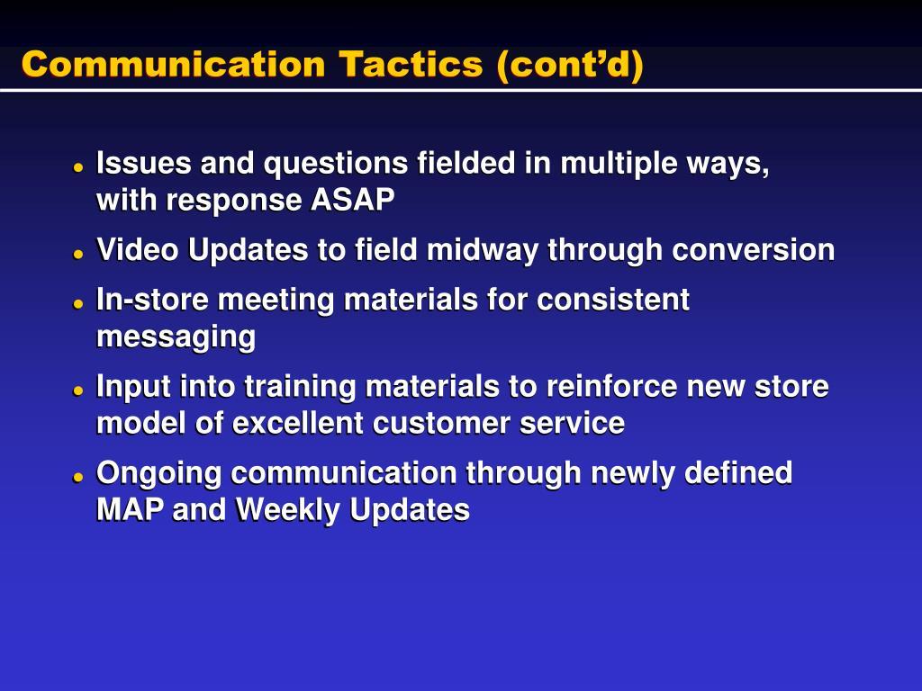 Communication Tactics (cont'd)