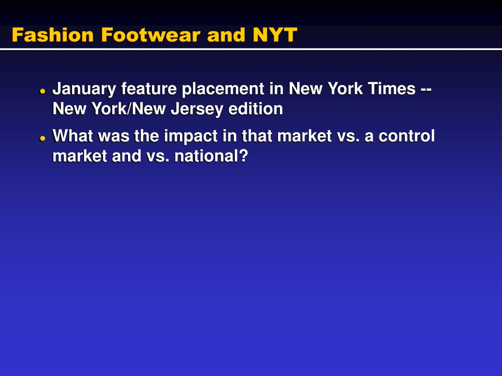 Fashion Footwear and NYT