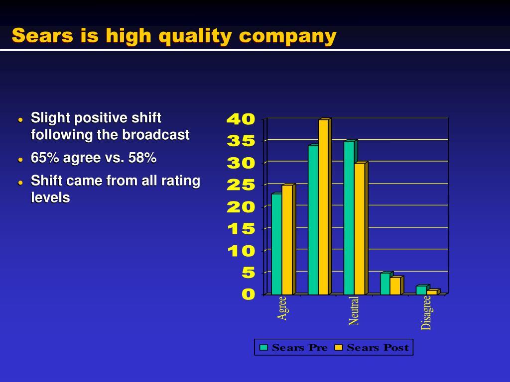 Sears is high quality company