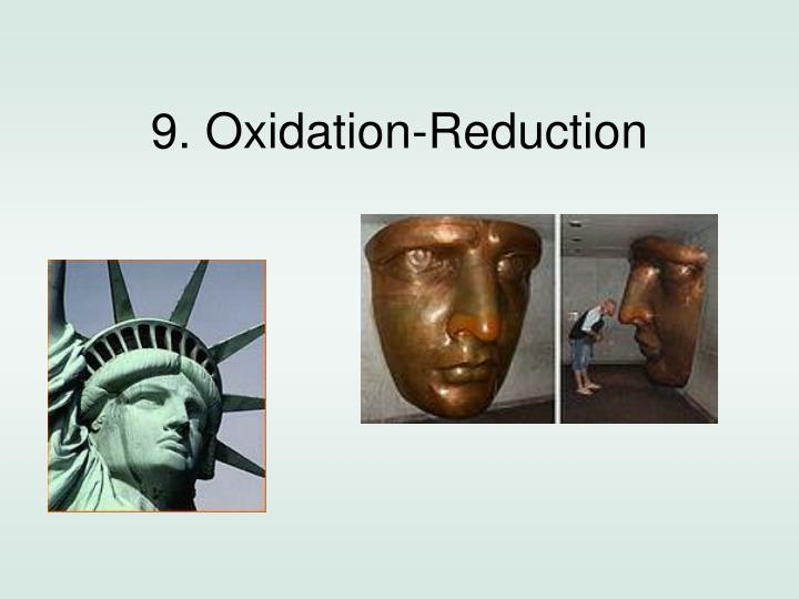 9 oxidation reduction