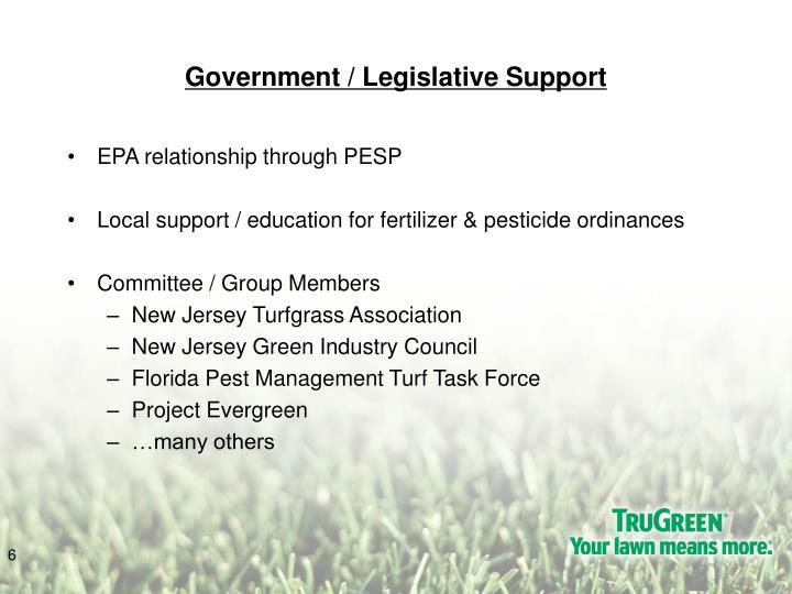 Government / Legislative Support