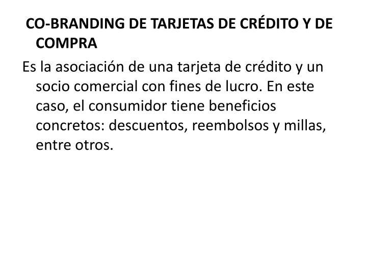 CO-BRANDING DE TARJETAS DE CRDITO Y DE COMPRA