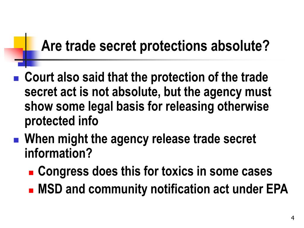 Are trade secret protections absolute?