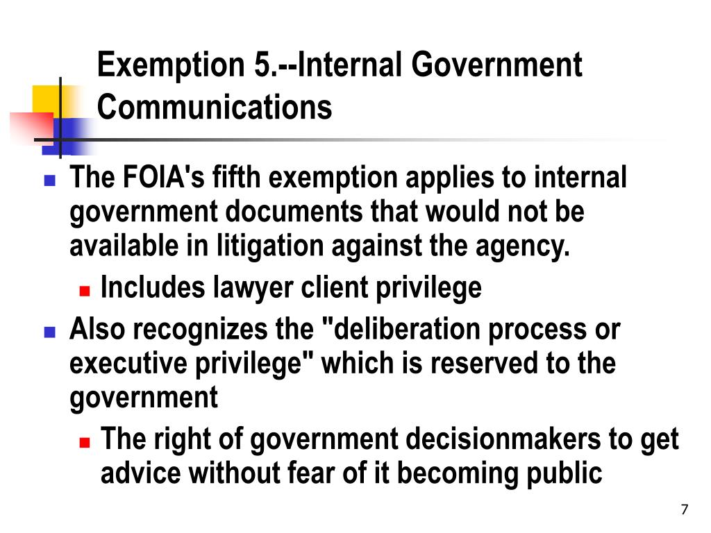 Exemption 5.--Internal Government Communications