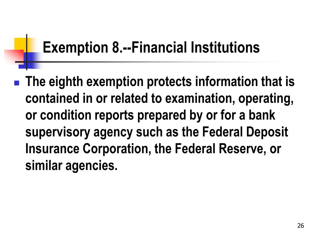 Exemption 8.--Financial Institutions