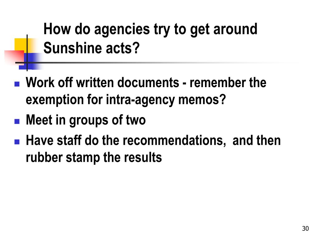 How do agencies try to get around Sunshine acts?
