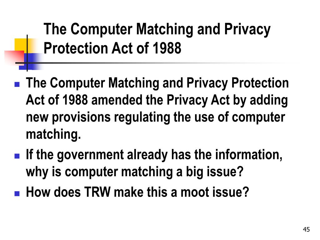 The Computer Matching and Privacy Protection Act of 1988