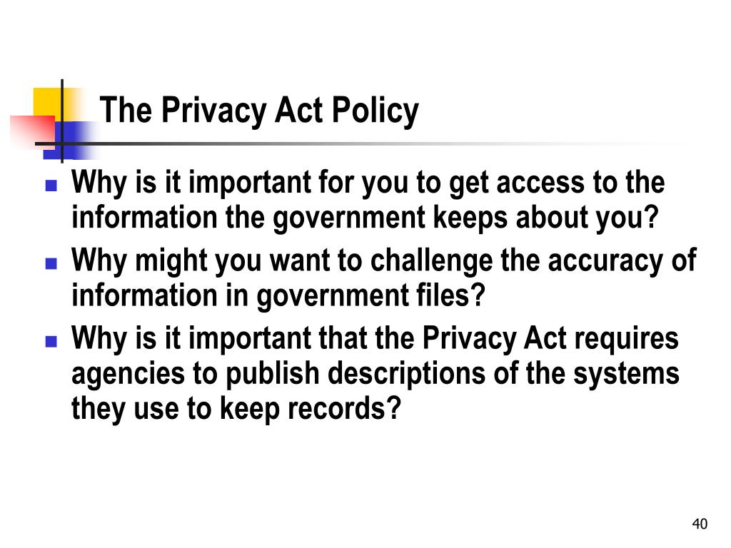 The Privacy Act Policy