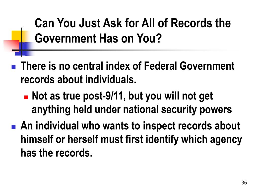 Can You Just Ask for All of Records the Government Has on You?