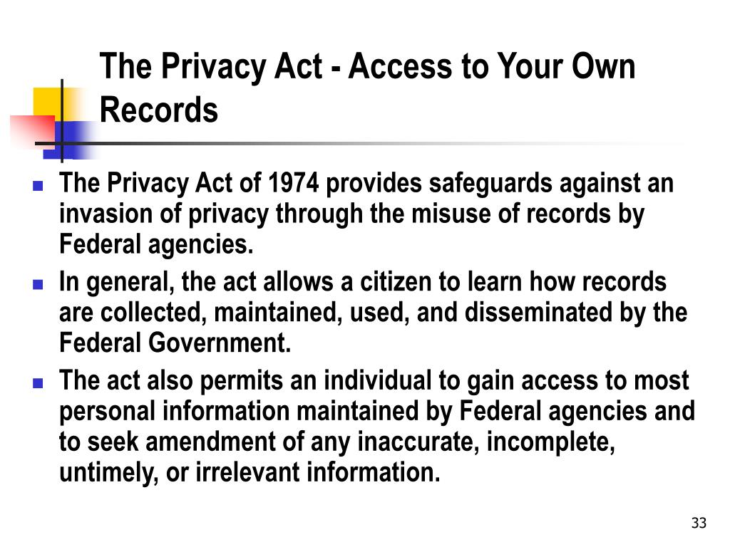The Privacy Act - Access to Your Own Records