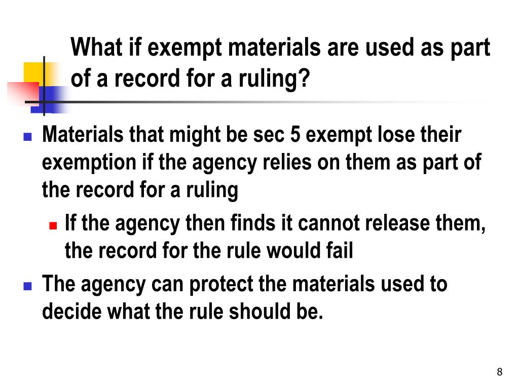 What if exempt materials are used as part of a record for a ruling?
