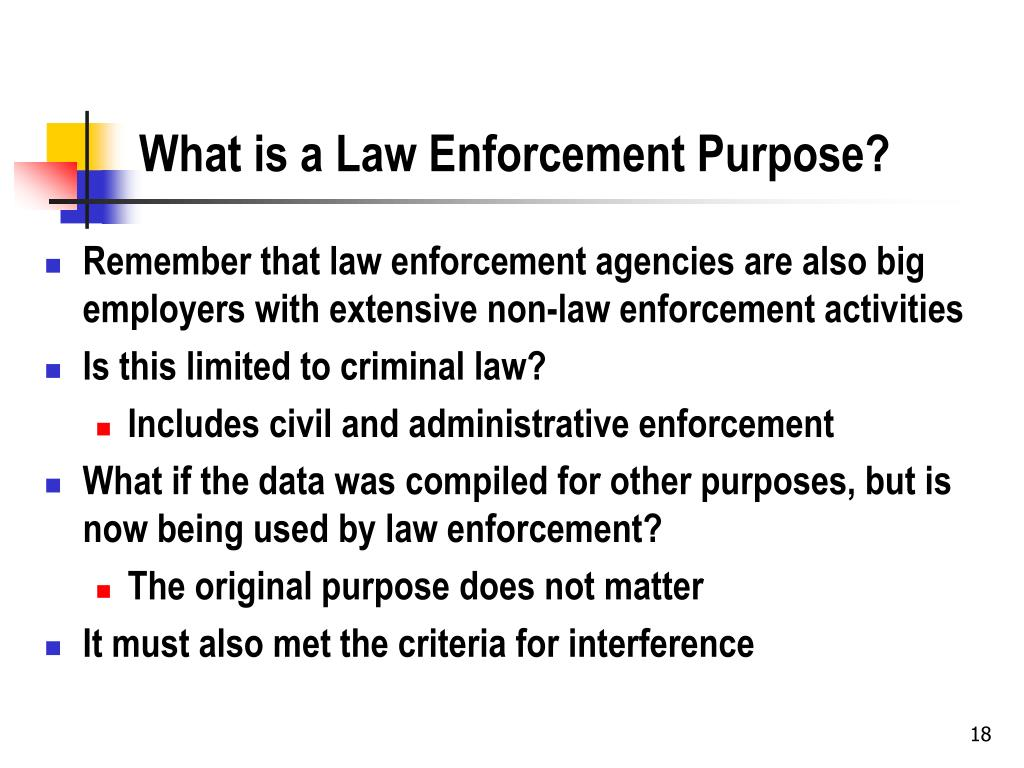 What is a Law Enforcement Purpose?