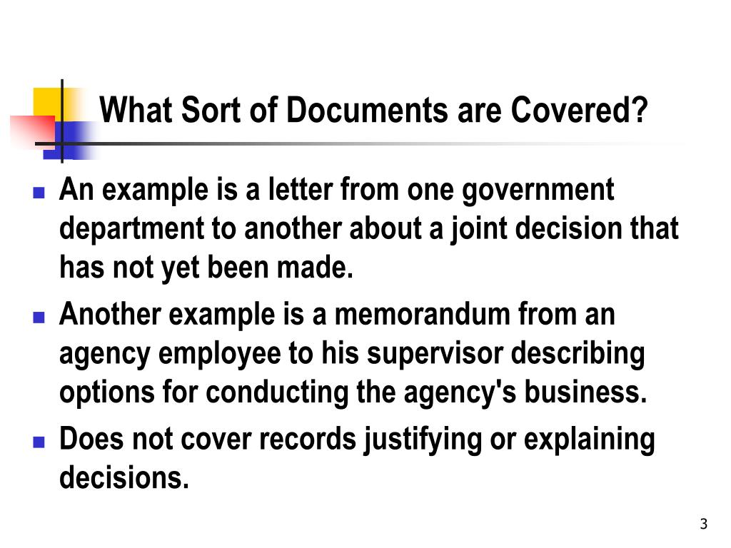 What Sort of Documents are Covered?