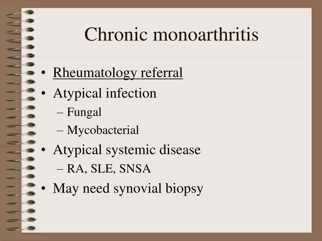 Chronic monoarthritis