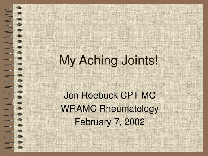 My aching joints