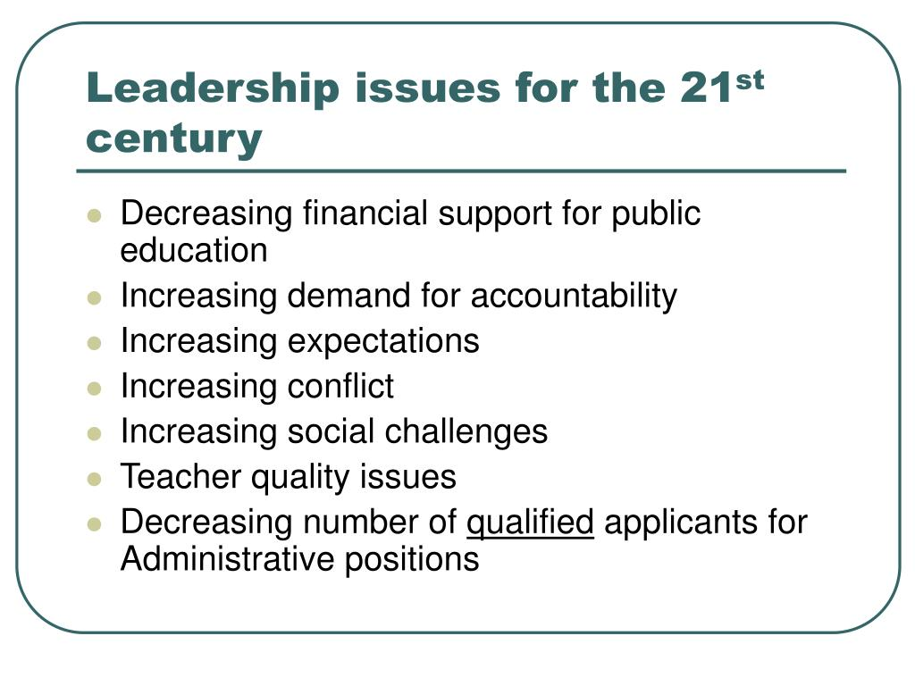 Leadership issues for the 21
