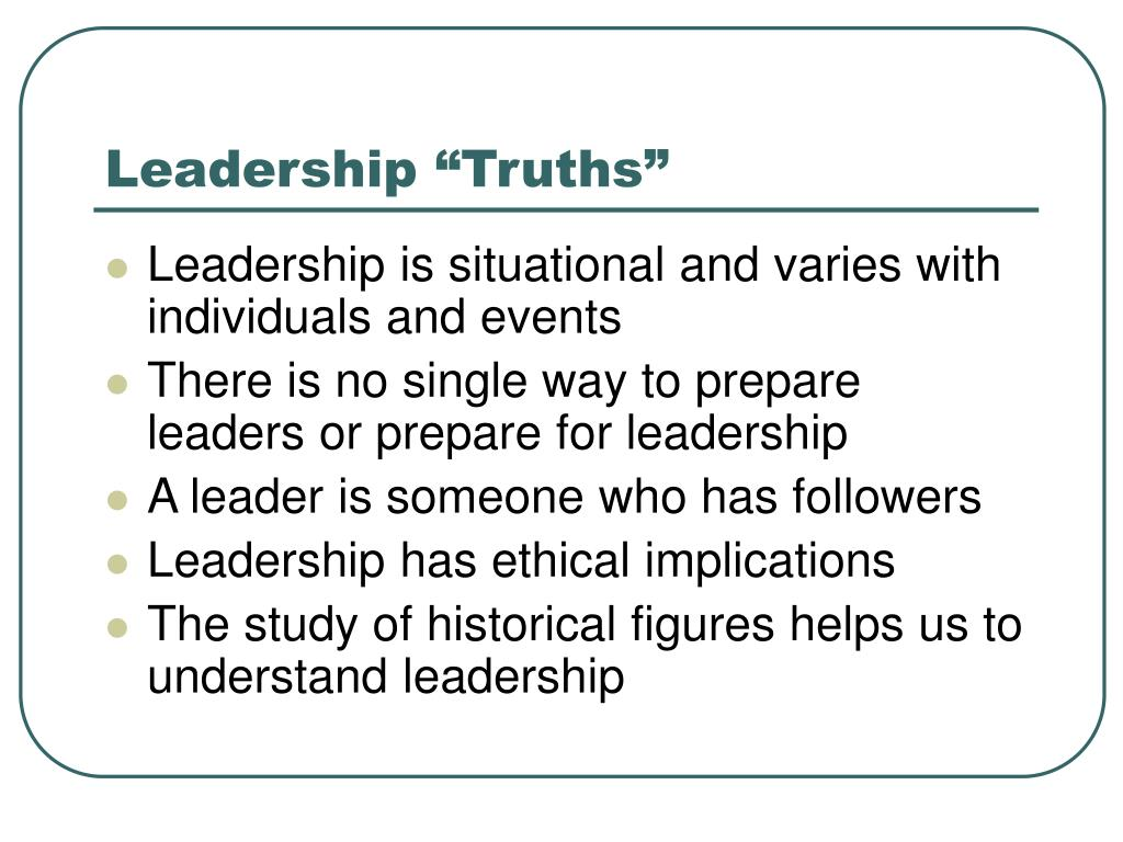"Leadership ""Truths"""