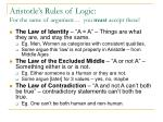 aristotle s rules of logic for the same of argument you must accept these