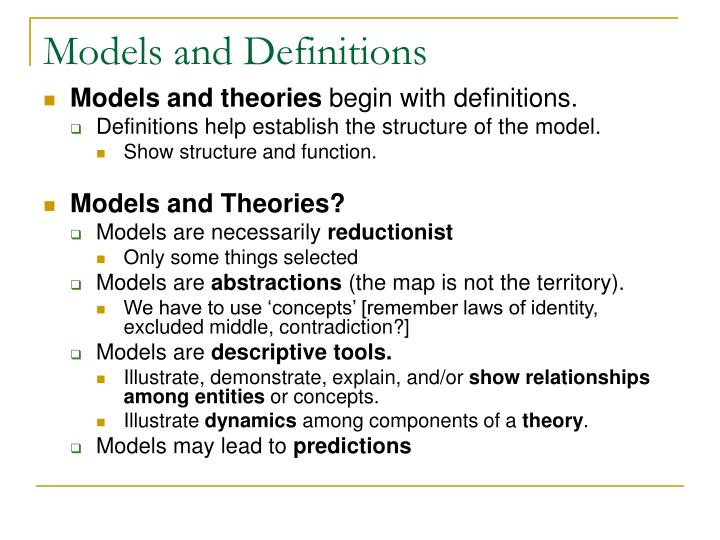 Models and Definitions