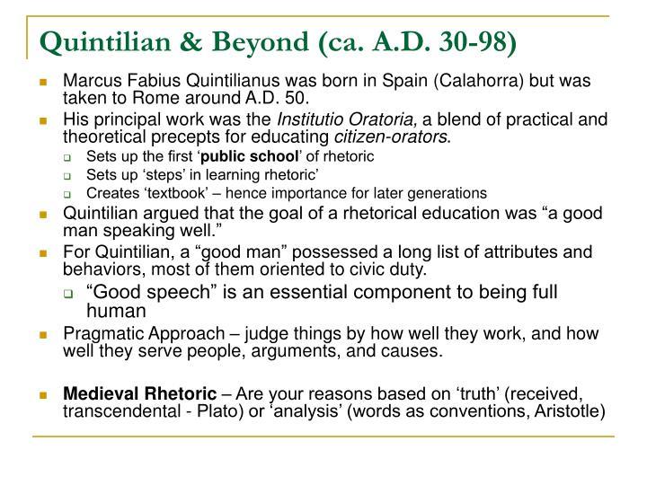 Quintilian & Beyond (ca. A.D. 30-98)