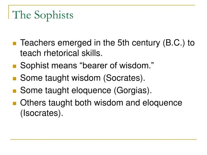 The Sophists