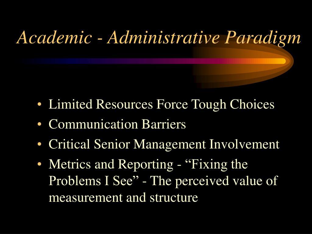 Academic - Administrative Paradigm