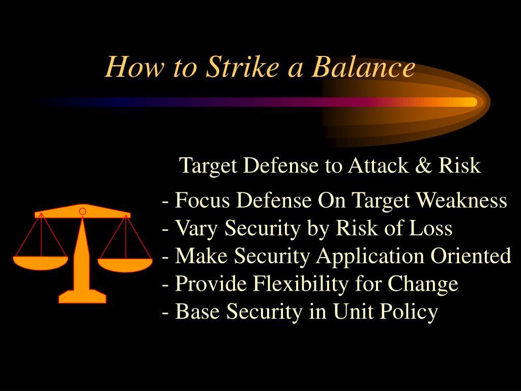 How to Strike a Balance
