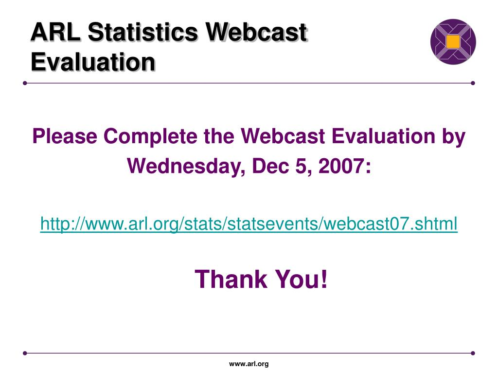ARL Statistics Webcast Evaluation