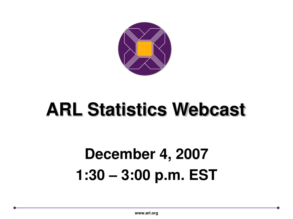 ARL Statistics Webcast