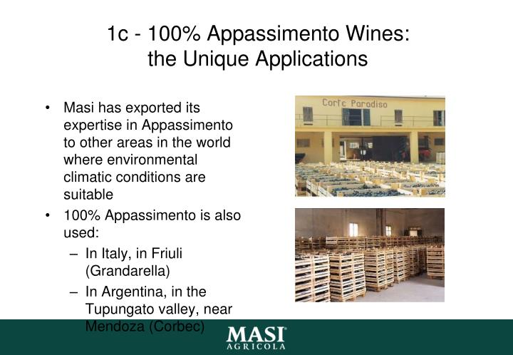1c - 100% Appassimento Wines: