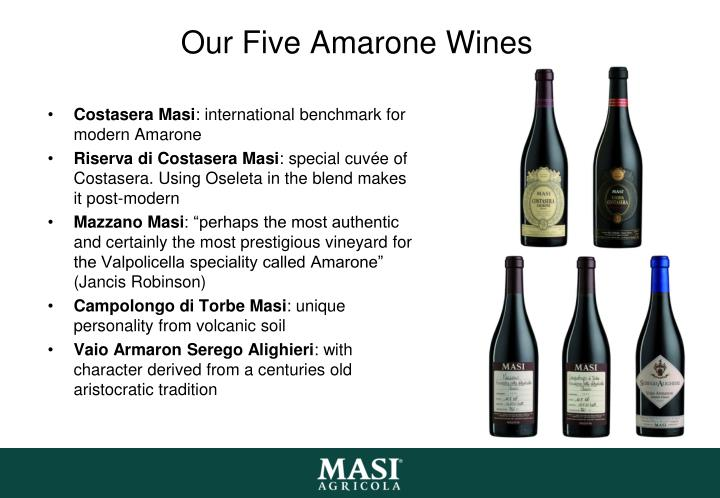 Our Five Amarone Wines