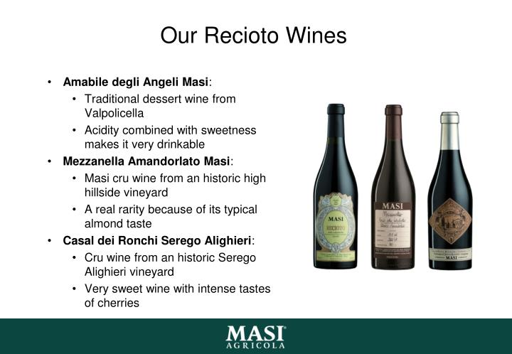 Our Recioto Wines
