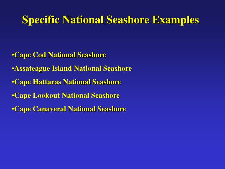 Specific National Seashore Examples