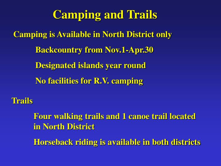 Camping and Trails